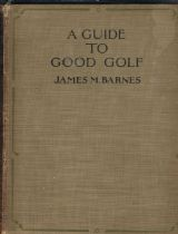 A Guide To Good Golf Barnes. James M.